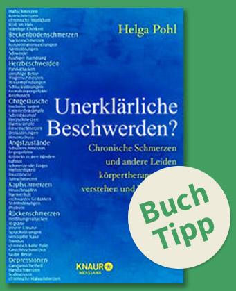 Buchtipp: Unerklärliche Beschwerden von Helga Pohl